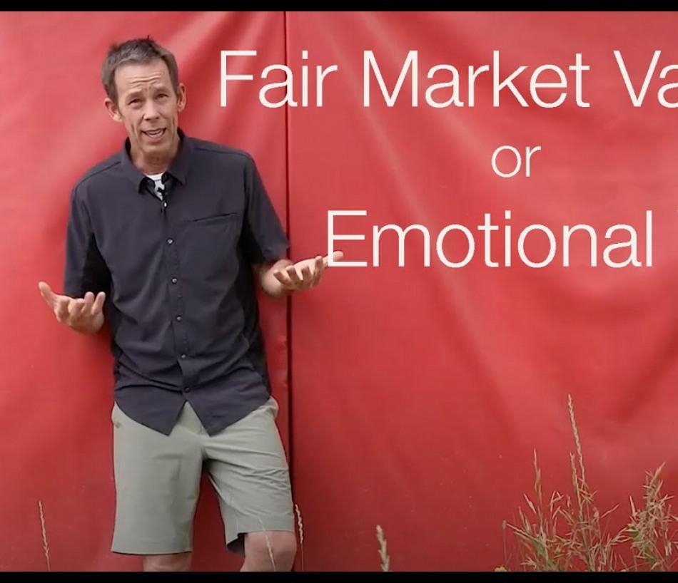 Fair Market Value or Emotional Value???